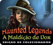 Haunted Legends: A Maldição de Vox Edição de Colecionador game play