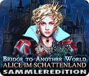 Feature screenshot Spiel Bridge to Another World: Alice im Schattenland Sammleredition