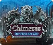Feature screenshot Spiel Chimeras: Der Preis der Gier