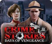 Feature screenshot Spiel Crime Stories: Days of Vengeance