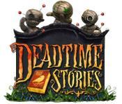 Feature screenshot Spiel Deadtime Stories