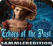 Feature screenshot Spiel Echoes of the Past: Das Schloss der Schatten Sammleredition