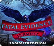 Feature screenshot Spiel Fatal Evidence: Vermisst Sammleredition