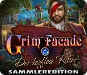 Feature screenshot Spiel Grim Facade: Der kopflose Ritter Sammleredition