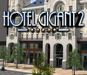 Hotel Giant 2 game play