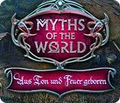 Feature screenshot Spiel Myths of the World: Aus Ton und Feuer geboren