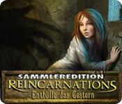 Feature screenshot Spiel Reincarnations 2: Enthülle das Gestern Sammleredition