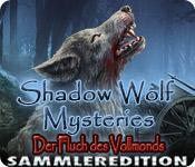 Feature screenshot Spiel Shadow Wolf Mysteries: Der Fluch des Vollmonds Sammleredition