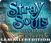 Feature screenshot Spiel Stray Souls: Das Haus der Puppen -Sammleredition