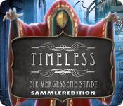 Feature screenshot Spiel Timeless: Die vergessene Stadt Sammleredition