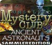 Feature screenshot Spiel Unsolved Mystery Club ®: Ancient Astronauts ® Sammleredition
