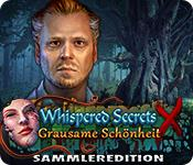 Feature screenshot Spiel Whispered Secrets: Grausame Schönheit Sammleredition