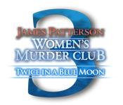 Feature screenshot Spiel James Patterson's Women's Murder Club: Twice in a Blue Moon