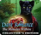 Har screenshot spil Dark Romance: The Monster Within Collector's Edition