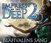 Empress of the Deep 2: Blåhvalens sang game play