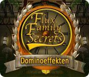Flux Family Secrets: Dominoeffekten game play