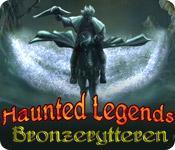 Har screenshot spil Haunted Legends: Bronzerytteren