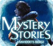 Mystery Stories: Vanviddets bjerge game play