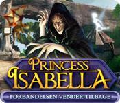 Princess Isabella: Forbandelsen vender tilbage game play