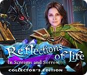 Har screenshot spil Reflections of Life: In Screams and Sorrow Collector's Edition
