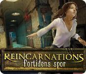 Reincarnations: Fortidens spor game play