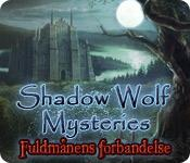 Shadow Wolf Mysteries: Fuldmånens forbandelse game play