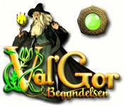 Val'Gor: Begyndelsen game play