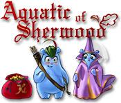 Aquatic of Sherwood game play