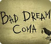 Feature screenshot game Bad Dream: Coma