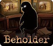 Feature screenshot game Beholder