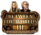 Feature screenshot game Between the Worlds III: The Heart of the World
