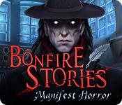 Feature screenshot game Bonfire Stories: Manifest Horror