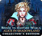 Feature screenshot game Bridge to Another World: Alice in Shadowland Collector's Edition