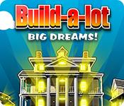 Feature screenshot game Build-a-Lot: Big Dreams
