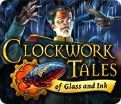 Feature screenshot game Clockwork Tales: Of Glass and Ink