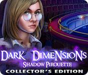Feature screenshot game Dark Dimensions: Shadow Pirouette Collector's Edition