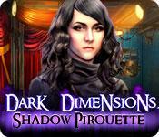 Feature screenshot game Dark Dimensions: Shadow Pirouette