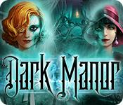 Feature screenshot game Dark Manor: A Hidden Object Mystery