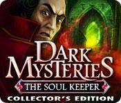 Feature screenshot game Dark Mysteries: The Soul Keeper Collector's Edition