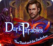 Feature screenshot game Dark Parables: The Thief and the Tinderbox