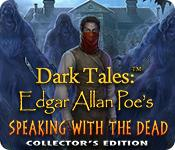 Feature screenshot game Dark Tales: Edgar Allan Poe's Speaking with the Dead Collector's Edition