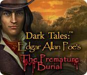 Feature screenshot game Dark Tales: Edgar Allan Poe's The Premature Burial