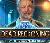 Dead Reckoning: Death Between the Lines game play