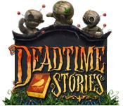 Feature screenshot game Deadtime Stories