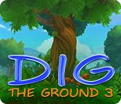 Feature screenshot game Dig The Ground 3