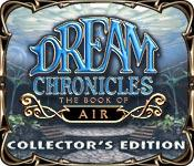 Feature screenshot game Dream Chronicles: Book of Air Collector's Edition