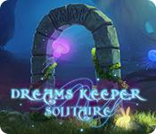 Feature screenshot game Dreams Keeper Solitaire