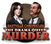 Feature screenshot game Eastville Chronicles: The Drama Queen Murder