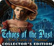 Feature screenshot game Echoes of the Past: The Castle of Shadows Collector's Edition