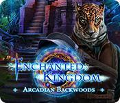 Enchanted Kingdom: Arcadian Backwoods game play